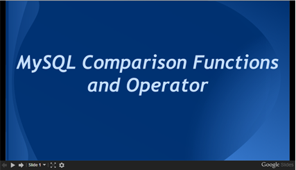 MySQL Comparison Function and Operators, slide presentation